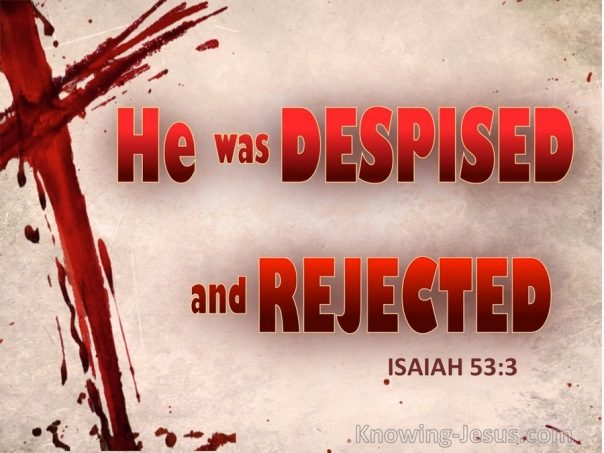isaiah-53-3-he-was-despised-and-rejected-beige